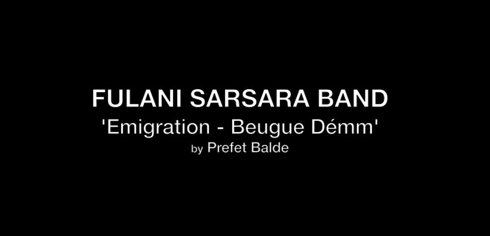 Fulani Sarsara Band - Emigration